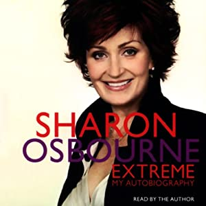 Sharon Osbourne Extreme Audiobook