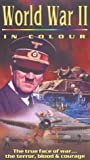 echange, troc World War II In Colour [VHS]