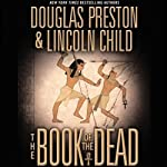 The Book of the Dead (       ABRIDGED) by Douglas Preston, Lincoln Child Narrated by Rene Auberjonois