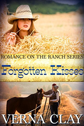 Forgotten Kisses (Romance on the Ranch Book 8) PDF