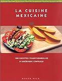 echange, troc Roger Hicks - La cuisine mexicaine