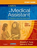 img - for Study Guide for Kinn's The Medical Assistant: An Applied Learning Approach, 10e book / textbook / text book