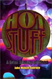 Hot Stuff: A Brief History of Disco (0380809079) by Andriote, John-Manuel