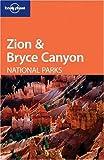Zion & Bryce Canyon National Parks - Jeff Campbell, John A. Vlahides, David Lukas