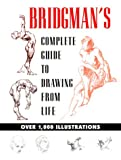 img - for Bridgman's Complete Guide to Drawing from Life book / textbook / text book