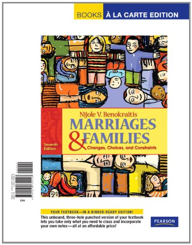 Marriages and Families: Changes, Choices and Constraints,...