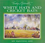 White Hats and Cricket Bats: My Paint...