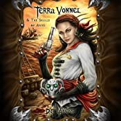 Terra Vonnel and The Skulls of Aries | [D C Akers]