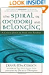 The Spiral of Memory and Belonging: A...