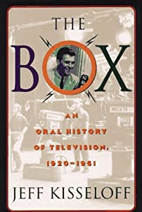 "Cover of ""The Box: An Oral History of Tel..."