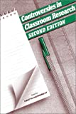 Controversies in classroom research : a reader