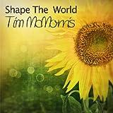 Shape the World
