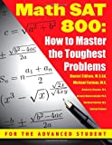 img - for Math SAT 800: How To Master the Toughest Problems book / textbook / text book