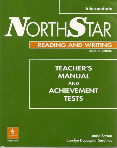 NorthStar Intermediate Reading and Writing Teacher's Manual and Achievement Tests with TestGen CD-ROM (Second Edition)