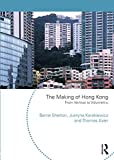 img - for The Making of Hong Kong: From Vertical to Volumetric (Planning, History and Environment (Paperback)) book / textbook / text book