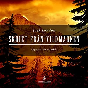 Skriet från vildmarken [The Call of the Wild] Audiobook