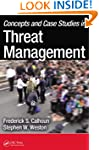Concepts and Case Studies in Threat M...