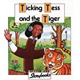 Letterland Storybooks - Ticking Tess and the Tigerby Stephanie Laslett