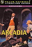 """Arcadia"" (TY Advanced Lit Guides)"