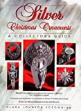 img - for Silver Christmas Ornaments: A Collector's Guide book / textbook / text book