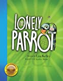 img - for The Lonely Parrot - 2nd Edition 2012 book / textbook / text book