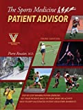 img - for The Sports Medicine Patient Advisor, Third Edition by Pierre A. Rouzier (2010) Paperback book / textbook / text book