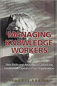 managing knowledge workers With the emergence of a powerful new breed of organization--the knowledge organization--comes a bold new challenge to the old ways of managing people workers with special cutting-edge knowledge and the ability to transform it into marketable goods and services can not be managed the old command-and-control way, nor even by some of the more.