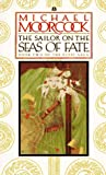 Michael Moorcock The Sailor on the Seas of Fate: Elric Saga - Book 2