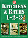 Kitchens & Baths 1-2-3: Your Blueprin...