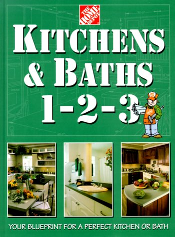 Kitchens & Baths 1-2-3 (Home Depot ... 1-2-3), Home Depot Books