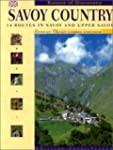 Savoy Country, 14 Routes in Savoy and...