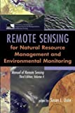 img - for Manual of Remote Sensing, Remote Sensing for Natural Resource Management and Environmental Monitoring (Manual of Remote Sensing - Third Edition) (Volume 4) book / textbook / text book