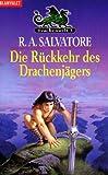 Drachenwelt III. Die Rückkehr des Drachenjägers.