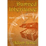 "Damned Inheritance (Bard Crispin stories)von ""Adam Kisiel"""