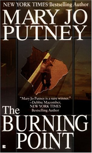 The Burning Point, MARY JO  PUTNEY