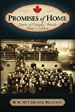 img - for Promises of Home: Stories of Canada's British Home Children book / textbook / text book