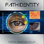 Faith Identity   Sebastian Holley