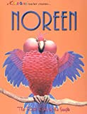 Noreen: The Real King of the Jungle (Kiss a Me Teacher Creature Stories)