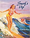 img - for Surfs Up: Collecting the Longboard Era (A Schiffer Book for Collectors) book / textbook / text book