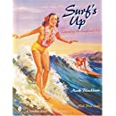 Surfs Up: Collecting the Longboard Era (A Schiffer Book for Collectors)