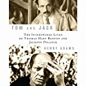 Tom and Jack: The Intertwined Lives of Thomas Hart Benton and Jackson Pollock (       UNABRIDGED) by Henry Adams Narrated by Wayne Thompson