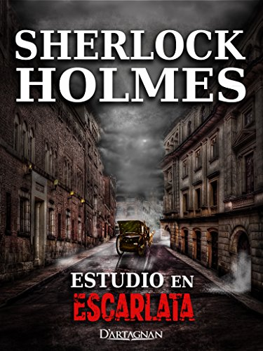 Estudio En Escarlata: Sherlock Holmes (Spanish Edition)