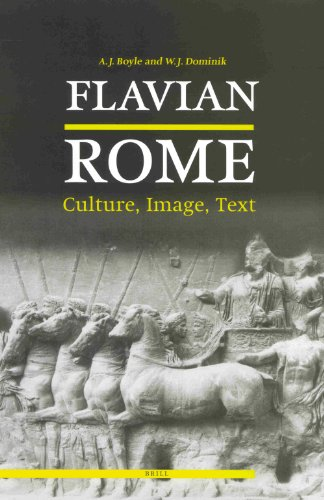Flavian Rome: Culture, Image, Text
