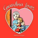 Grandma Lovesby Sharlene Weingart