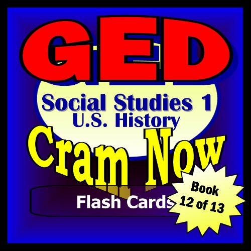 GED Prep Test US HISTORY - SOCIAL STUDIES I Flash Cards--CRAM NOW!--GED Exam Review Book & Study Guide (GED Cram Now! 12) PDF
