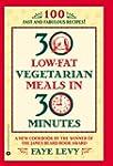 30 Low-Fat Vegetarian Meals in 30 Min...