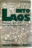 Into Laos: The Story of Dewey Canyon Ii/Lam Son 719, Vietnam 1971