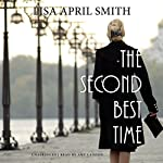 The Second Best Time: The Charlie Series, Book 3 | Lisa April Smith
