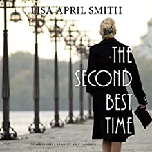 The Second Best Time: The Charlie Series, Book 3 Audiobook by Lisa April Smith Narrated by Amy Landon