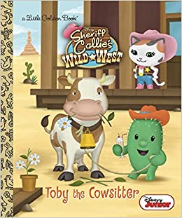 Toby the Cowsitter (Disney Junior: Sheriff Callie's Wild West) (Little